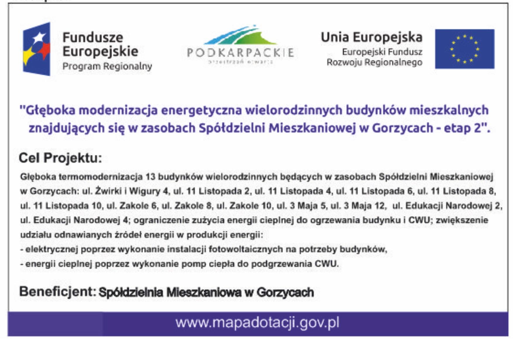 Głęboka modernizacja energetyczna wielorodzinnych budynków mieszkalnych znajdujących się w zasobach Spółdzielni Mieszkaniowej w Gorzycach – etap 2